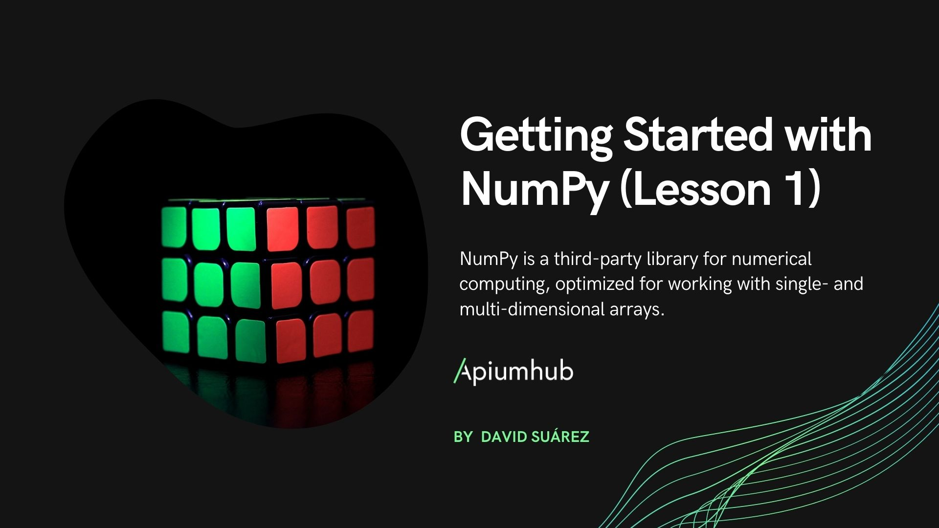 Getting Started with Numpy - Lesson 1